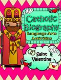 Catholic Biography Language Arts Activities - Saint Valentine