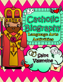 Catholic Biography Language Arts Activities - Saint Valentine