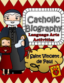 Catholic Biography Language Arts Activities - Saint Vincen