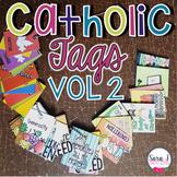 Catholic Reward Tags Volume 2 - Virtues, Fruits & Gifts of