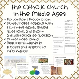 Catholic Church in the Middle Ages | ppt and guided notes foldable