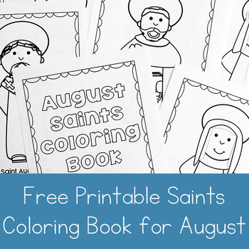 Catholic Coloring Book of Saints for August by Real Life at Home