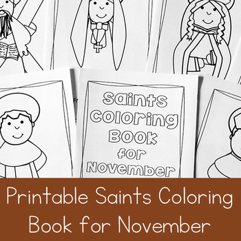 Catholic Coloring Book of Saints for November by Real Life at Home