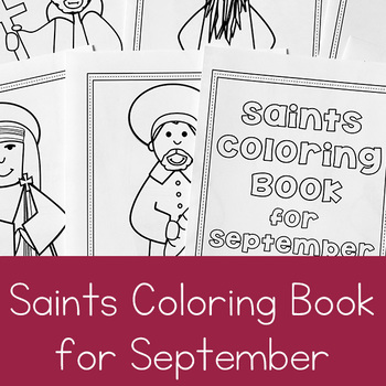 Catholic Coloring Book of Saints for September by Real Life at Home