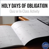 Catholic Holy Days of Obligation: Quiz or Activity
