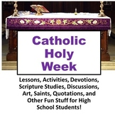 Catholic Holy Week High School Unit Palm Sunday to Easter PowerPoint Handouts