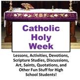 Catholic Holy Week High School Unit Palm Sunday to Easter