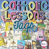 Catholic Lessons Brag Tags