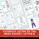 Catholic Letter of the Week Worksheets and Coloring Pages - Letter B