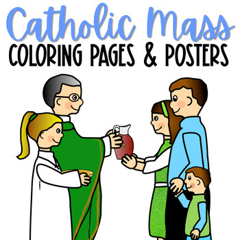 Catholic Mass Posters and Coloring Pages, CCD {Set of 60}