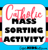 Catholic Mass Sorting Cards: Lessons and Activity to Teach the Order of the Mass