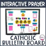 Catholic Prayer Bulletin Board   Interactive Bulletin Board