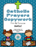Catholic Prayers Copywork in Cursive and Print BUNDLE