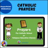 Catholic Prayers PowerPoint -- Distance Learning