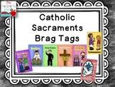 Catholic Sacrament Brag Tags