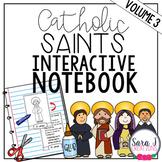 Catholic Saint Interactive Notebook Volume 3