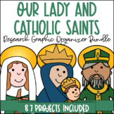 Catholic Saint and Our Lady Graphic Organizer BUNDLE | Set of 87