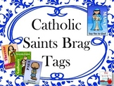 Catholic Saints Brag Tags