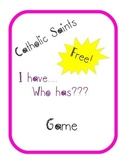 "Catholic Saints ""I Have, Who Has?"" Classroom Activity"