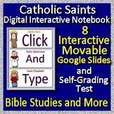 Catholic Saints Interactive Notebook Google Ready Paperless + Self-Grading Test