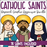 Catholic Saints Research Graphic Organizers | Set of 78 Bi