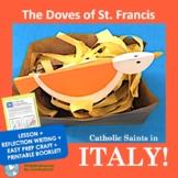Italy! Catholic Saints - No Prep Writing & Easy St. Francis of Assisi Craft