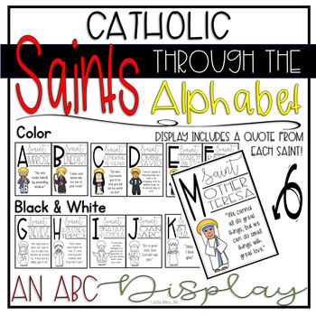Catholic Saints Through the Alphabet: an ABC Display for your Classroom or Home!