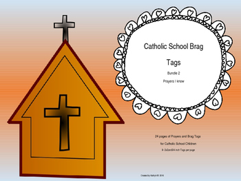 Catholic School Brag Tags Bundle 2  I Know My Prayers