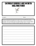 Catholic Schools Are Worth Melting Over!!  Activity Packet