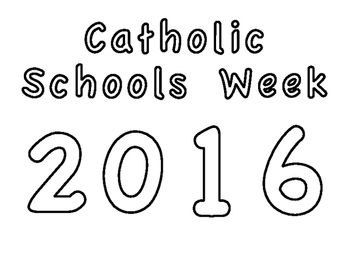 Catholic Schools Week 2016- Coloring Page