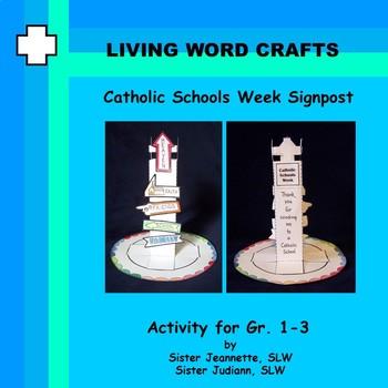 Catholic Schools Week 3D Signpost for Gr. 1-3