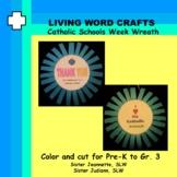Catholic Schools Week 3D Wreath for Pre-K to Gr. 3