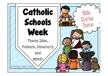 Catholic Schools Week - Bible Stories Theme