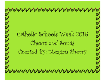 Catholic Schools Week Cheers and Songs