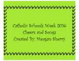 Catholic Schools Week Cheers and Songs