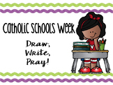 Catholic Schools Week: Draw, Write, Pray!