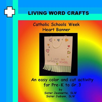 Catholic Schools Week Heart Banner for Pre-K to Grade 3