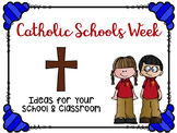 Catholic Schools Week Ideas