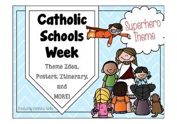 Catholic Schools Week - Superhero Theme