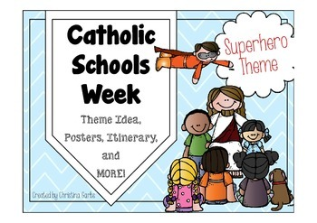 Catholic Schools Week - Superhero Theme
