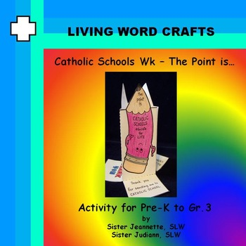 Catholic Schools Week – The Point is …3D project for Pre-K to Gr.3