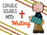 Catholic Schools Week Writing