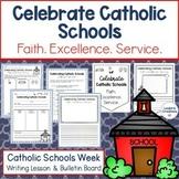 Catholic Schools Week 2021 Writing Lesson and Bulletin Boa