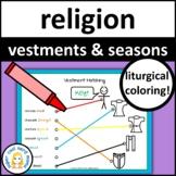 Catholic Vestments and Liturgical Seasons