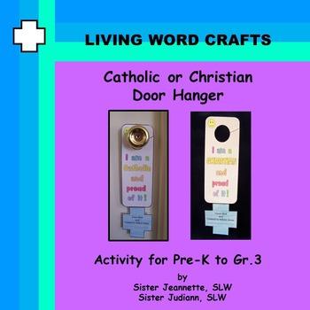 Catholic or Christian Door Hanger Pre-K  to Gr. 3