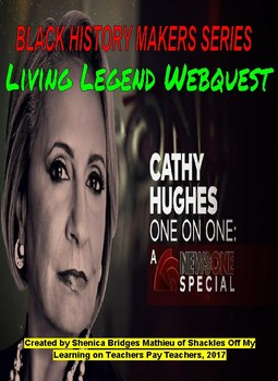 Cathy Hughes: A Living Legend in Black History Webquest Activity