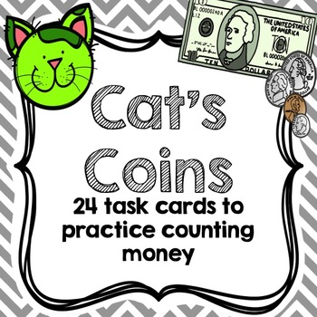 Cat's Coins- Counting Money Task Cards
