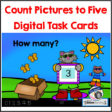 Count Pictures to Five BOOM CARDS for Special Ed