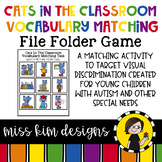Cats In the Classroom Picture Matching Folder Game Students with Special Needs