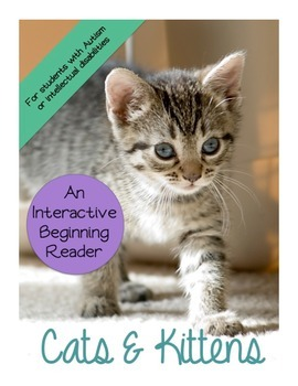 Cats & Kittens Nonfiction Interactive Beginning Reader Book Special Education